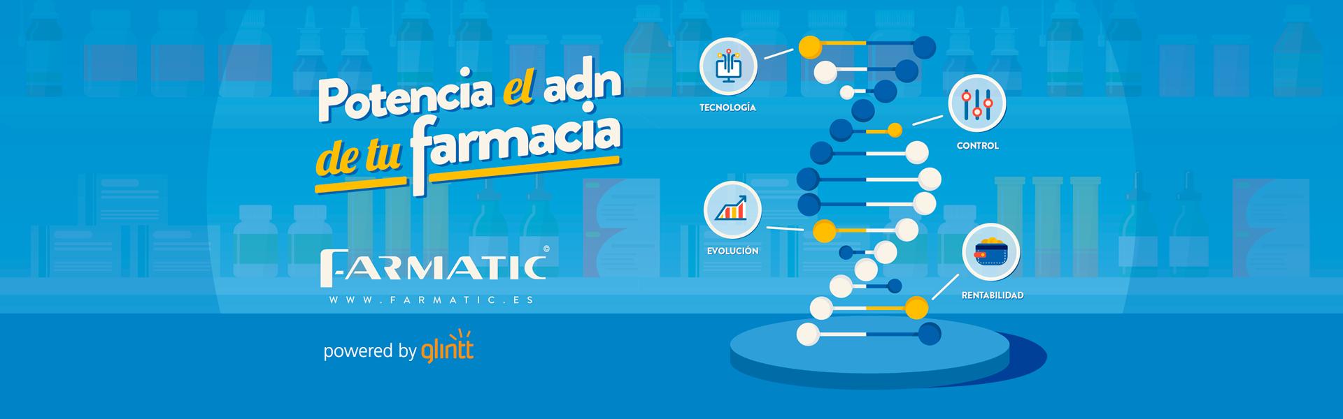 Farmatic potencia el ADN de tu farmacia